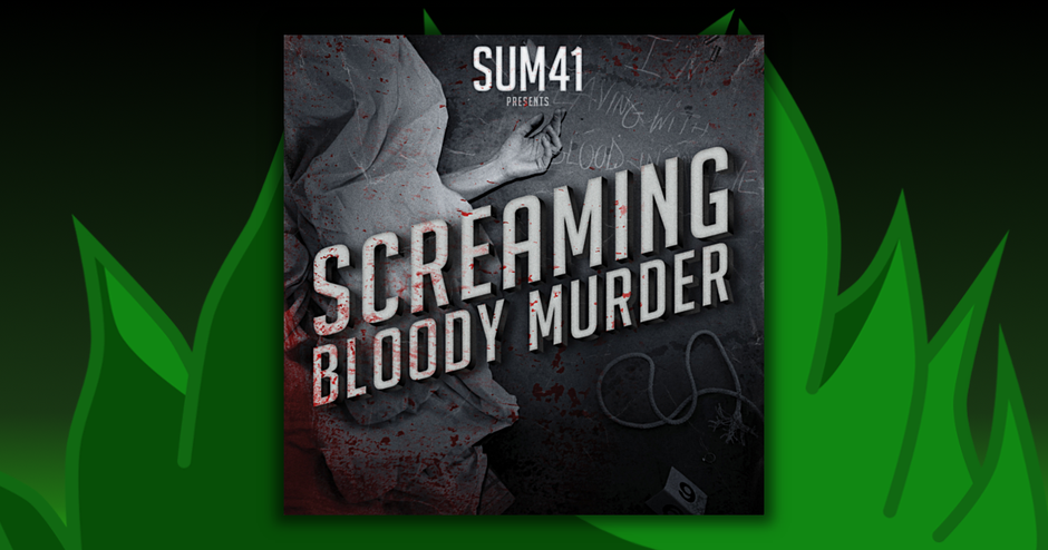 Sum 41 - Screaming Bloody Murder