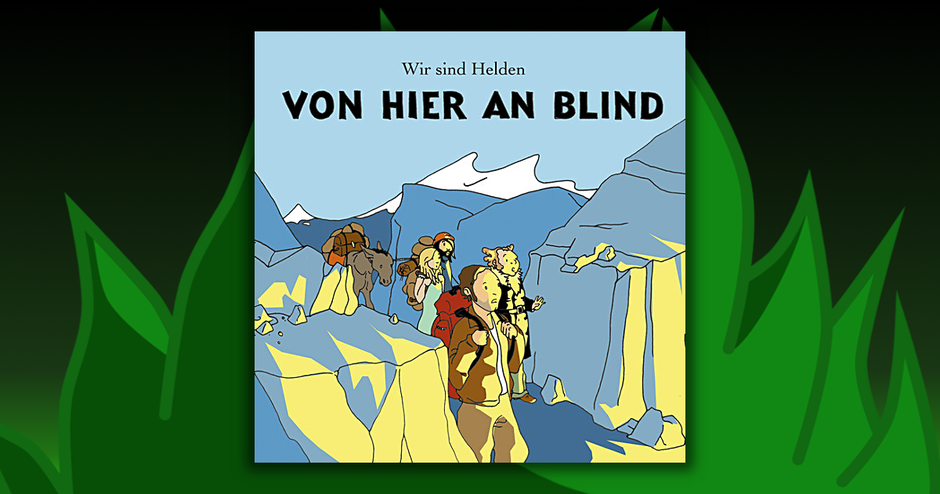 Wir Sind Helden - Von Hier An Blind