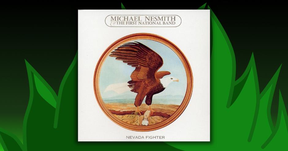 Michael Nesmith - Nevada Fighter