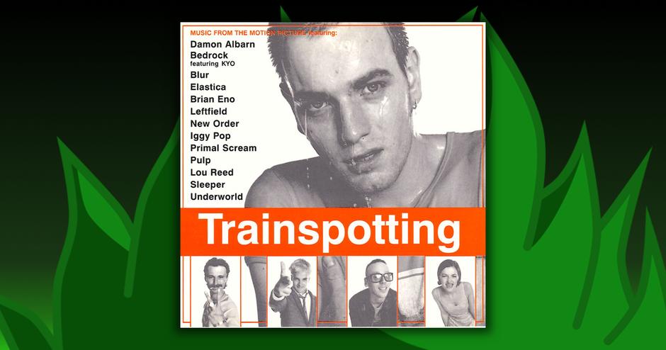 Soundtracks - Trainspotting