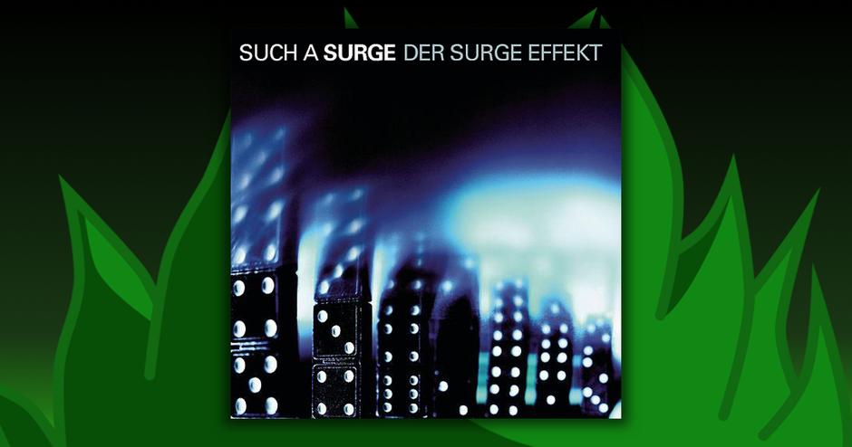 Such A Surge - Der Surge-Effekt