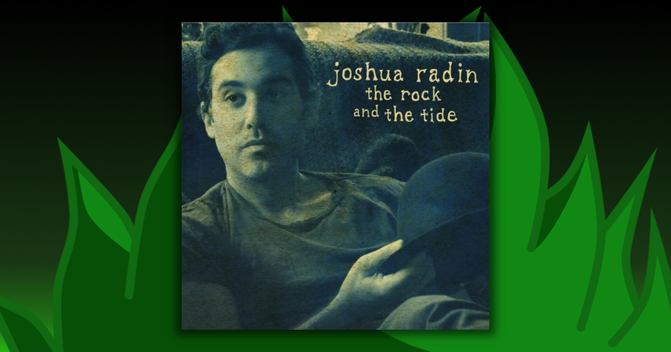 Joshua Radin - The Rock & The Tide