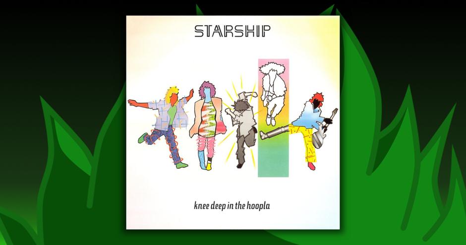 Starship - Knee Deep In The Hoopla