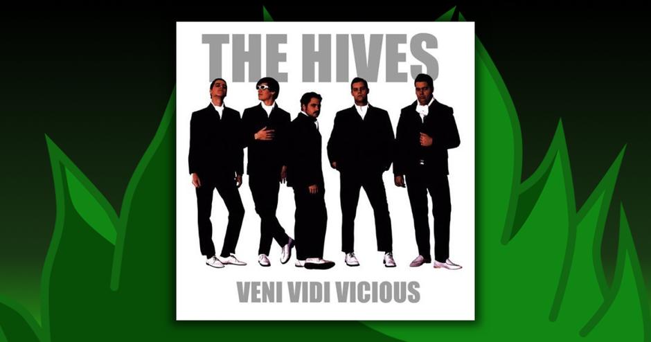 The Hives - Veni Vidi Vicious