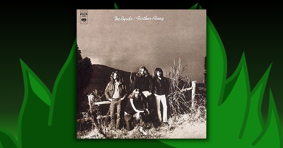 The Byrds - Farther Along