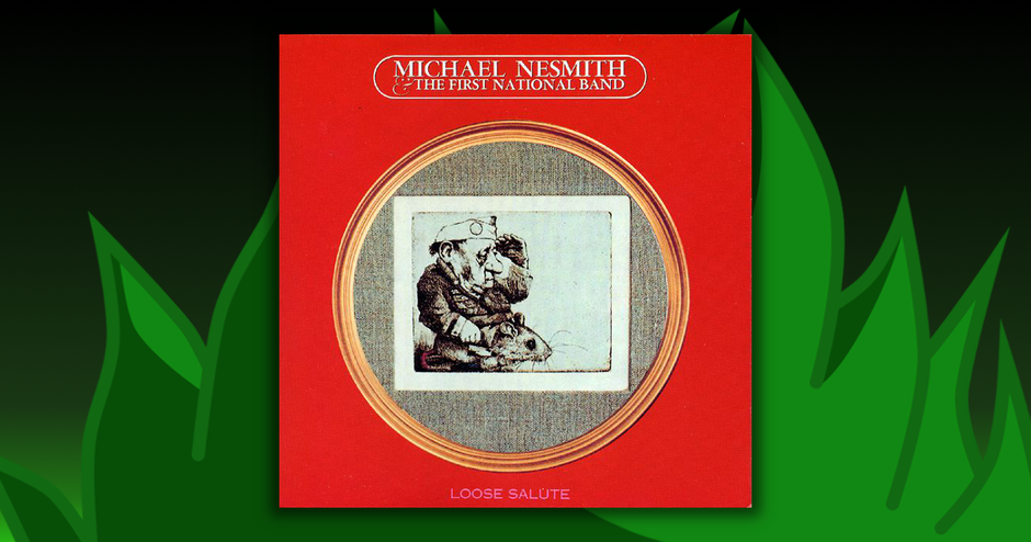 Michael Nesmith - Loose Salute