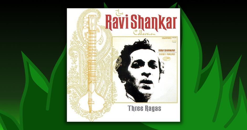 Ravi Shankar - Three Ragas