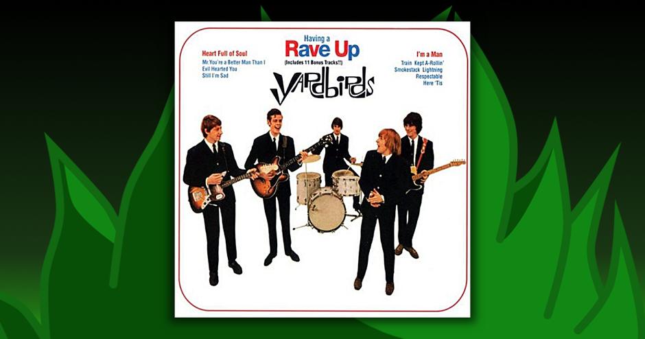 The Yardbirds - Having A Rave Up