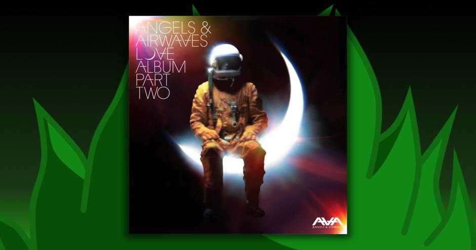 Angels & Airwaves - Love: Part Two