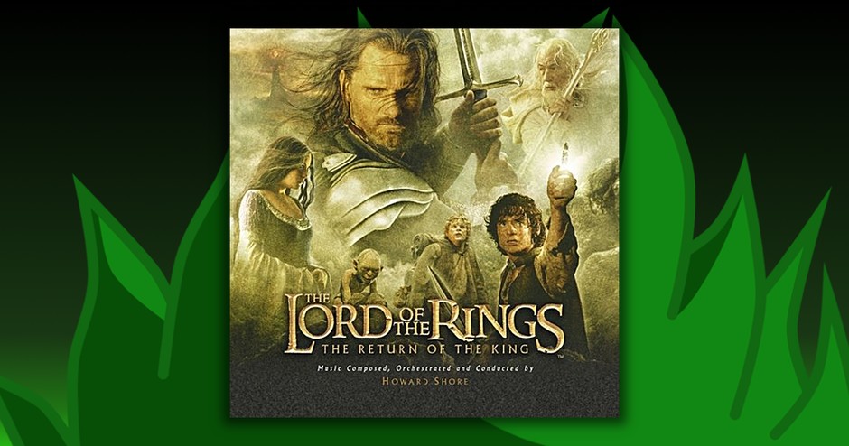 Soundtracks - Lord Of The Rings: The Return Of The King