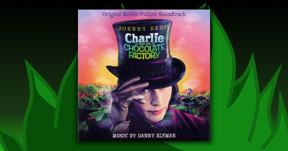 Soundtracks - Charlie And The Chocolate Factory