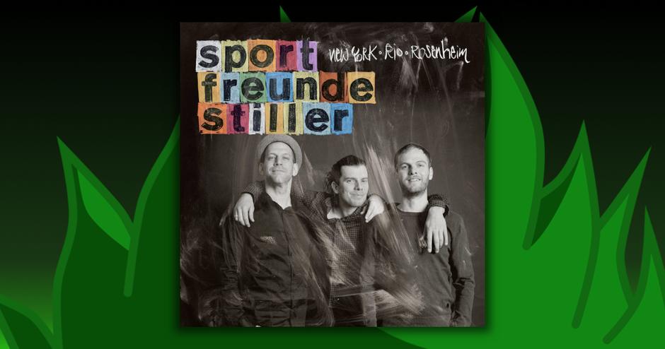 Sportfreunde Stille - New York, Rio, Rosenheim