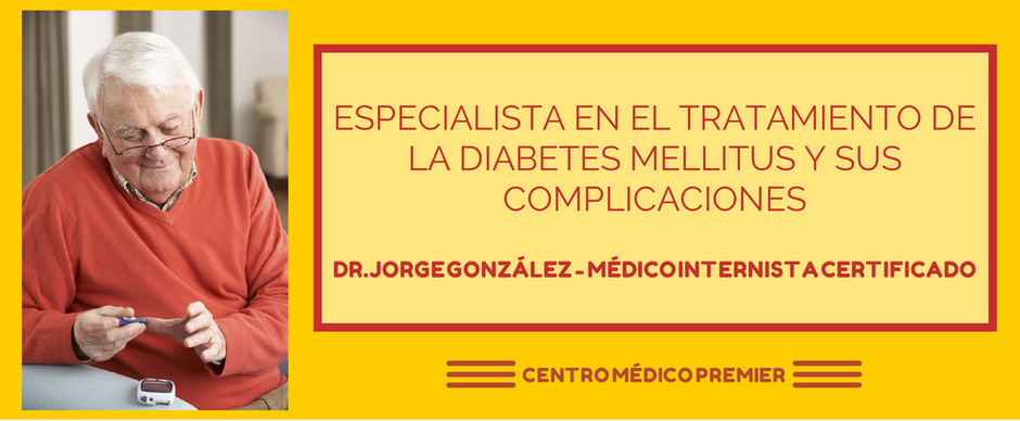 Dr. Jorge González Médico Internista y Diabetologo en Tijuana - Especialista en diabetes y sus complicaciones