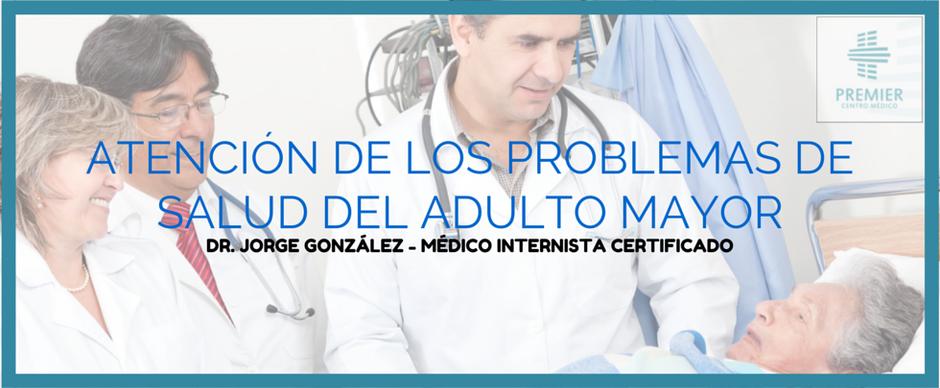 Dr. Jorge González internista certificado en Tijuana, especialista en enfemedades del adulto mayor