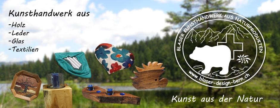 Kunsthandwerk aus Holz | Leder | Glas | Textilien | Kunst aus der grandiose Berner Natur | Unser Designer ist die Natur | Holen Sie sich ein Stück Natur nach Hause | blaser-design-bern
