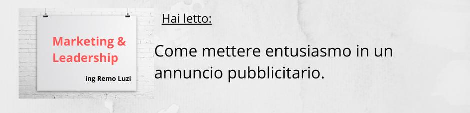 Come scrivere con entusiasmo una pubblicità - Remo Luzi