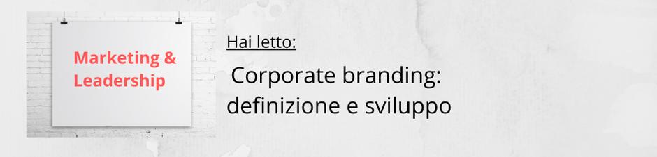 Corporate branding - definizione e sviluppo