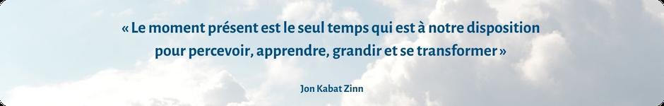 Jon Kabat Zinn - MBSR - Réduction du stress par la méditation de pleine conscience