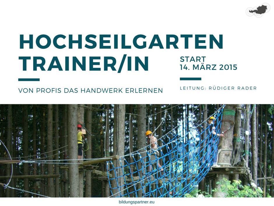 Hochseilgartentrainer, Hochseilgarten, Ausbildung