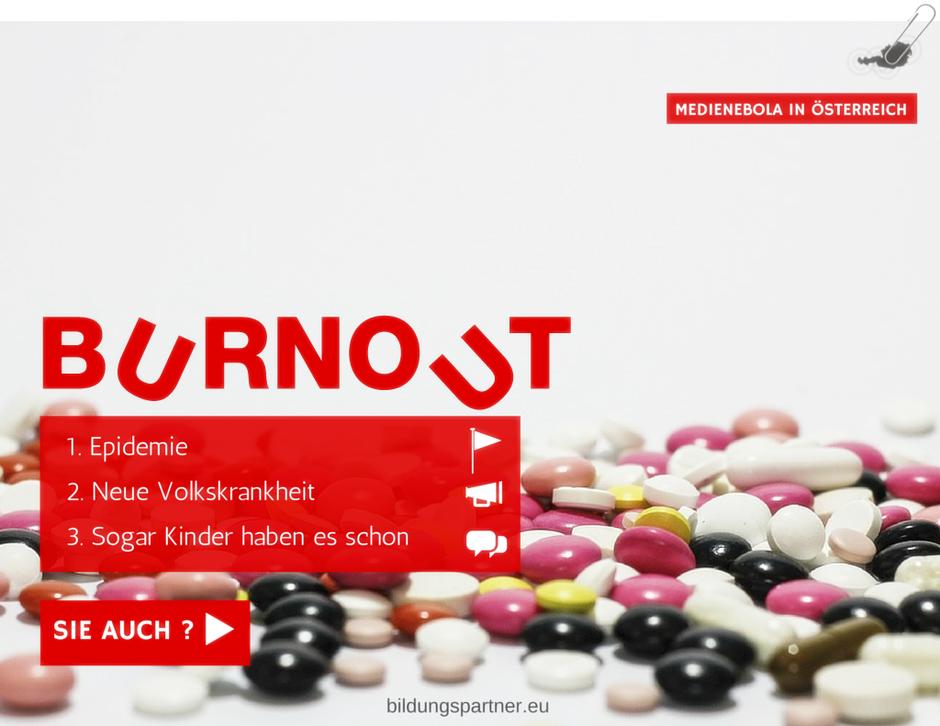 Burnout, Medienebola in Österreich?