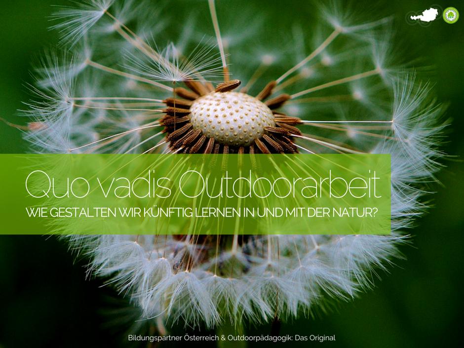 Bildugspartner, Outdoorpädagogik, Natur, Meinungsbildung