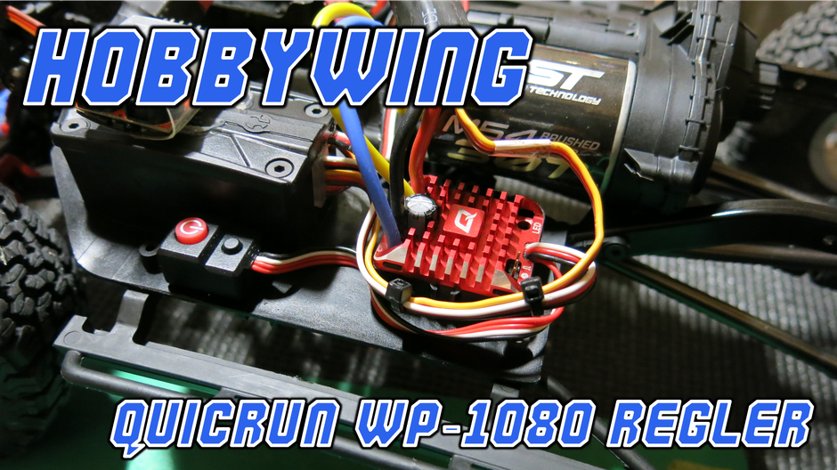 Testbericht: Hobbywing Quicrun WP-1080