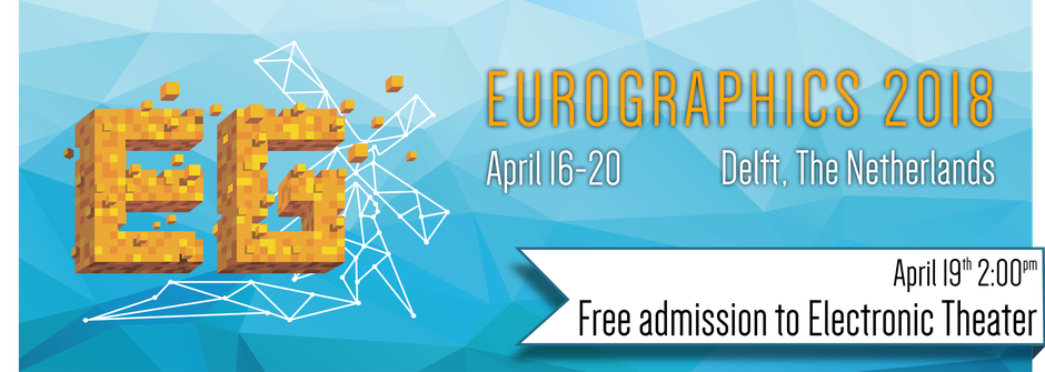 Eurographics 2018 Electronic Theater