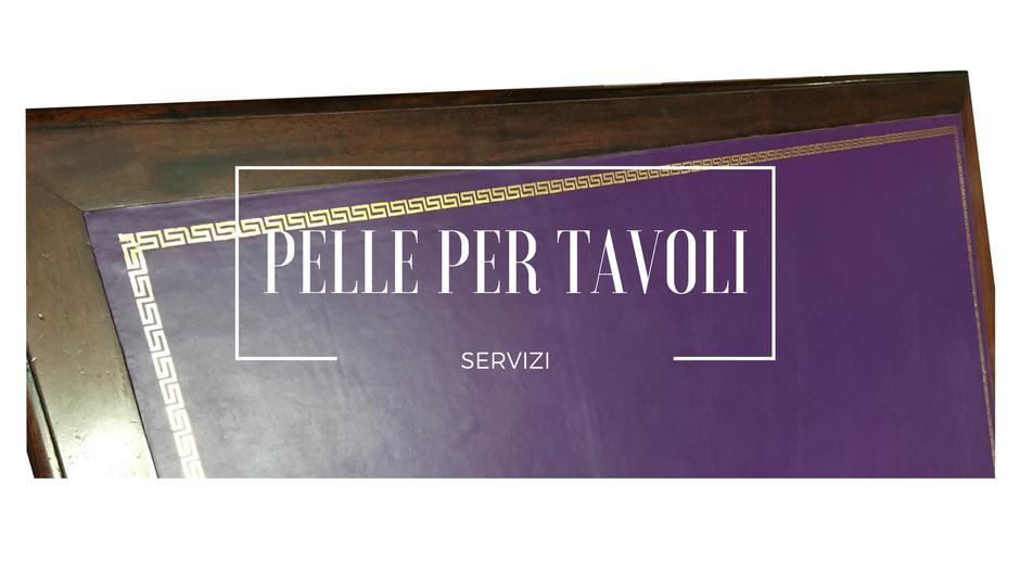 Pelle per tavoli - Conti Borbone - Pelle per scrivanie e sedie
