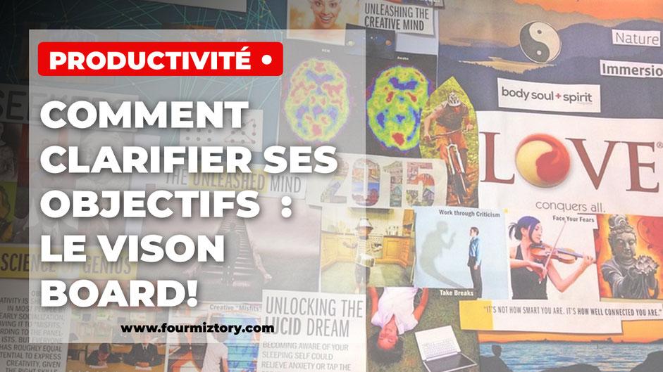 Le vision board est un outil génial pour aider les auteurs pour la création de leurs livres