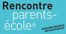 Rencontre Parents-Ecoles