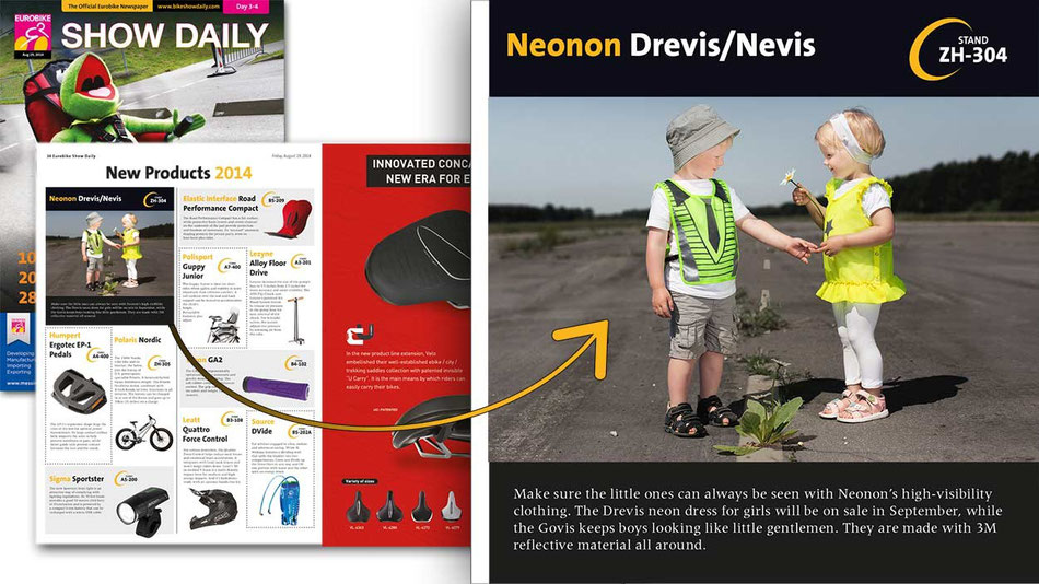 "SHOW DAILY about NEONON [issue 3-4, 2014]  ""Make sure the little ones can always be seen with Neonon´s high-visibility clothing. The Drevis neon dress for girls will be on sale in September, while the"