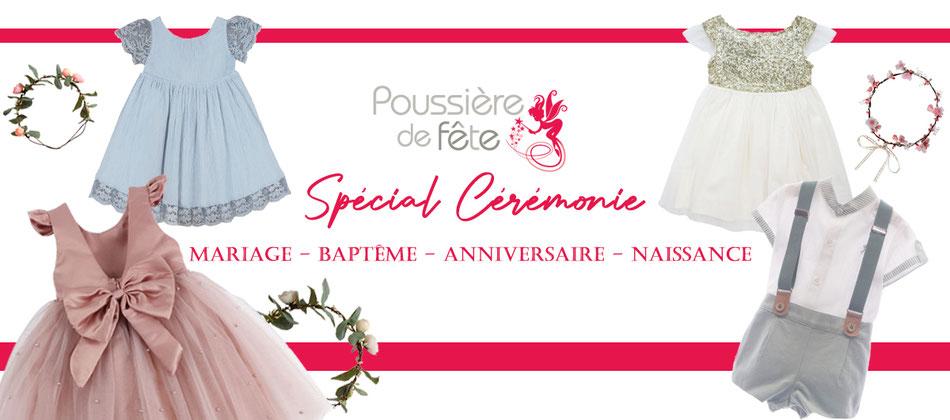 vêtements bébés enfants spécial cérémonie, mariage baptême anniversaire naissance bienvenue dans la boutique en ligne Poussière de Fête