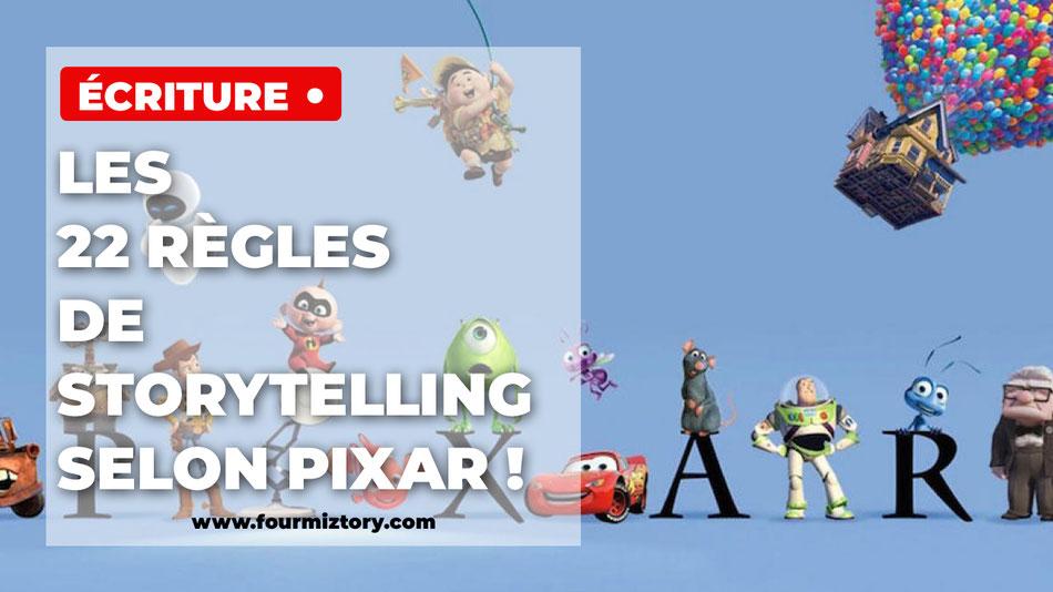 Comment raconter une histoire selon pixar : 22 règles