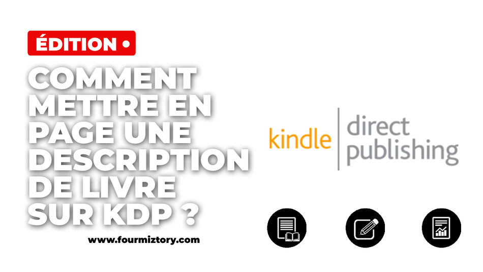 Kdp, amazon, kindle, description produit amazon, description livre amazon, mettre en gras description amazon, mise en page description kdp
