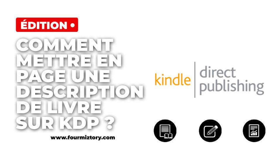 Kdp, amazon, kindle, description produit amazon, description livre amazon, mettre en gras description amazon, mise en page description kdp