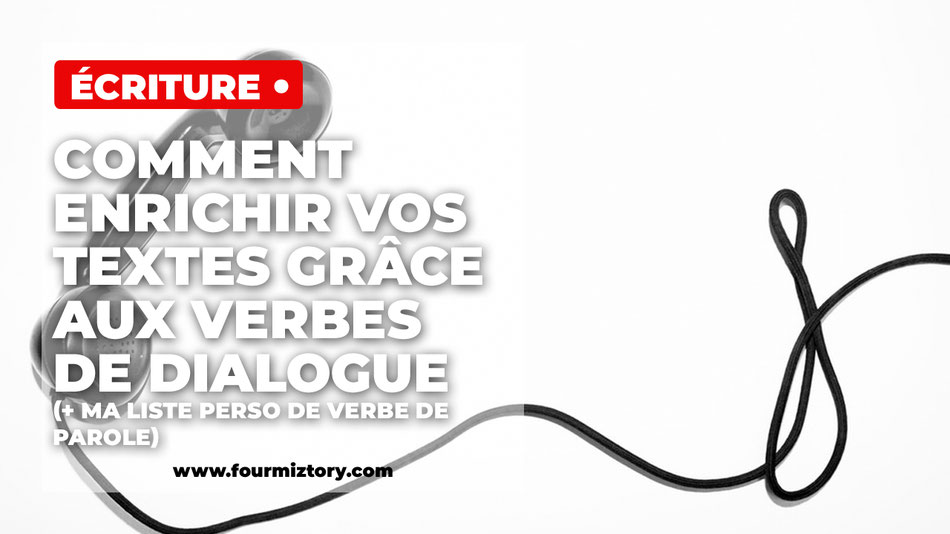 verbe de dialogue, verbe de parole, verbes introducteur de dialogue, liste verbe de dialogue, synonyme dire.