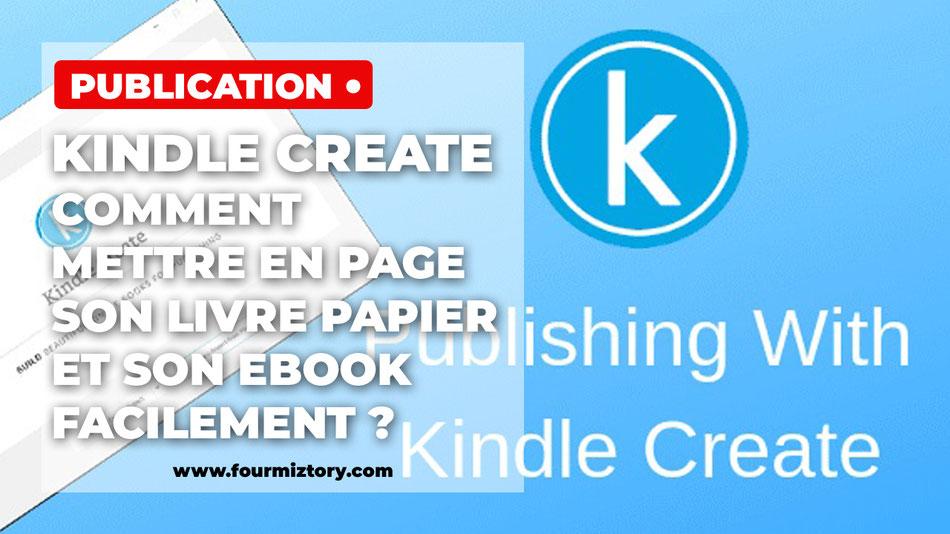 Kindle create, mise en page livre, formatage ebook, logiciel de mise en page