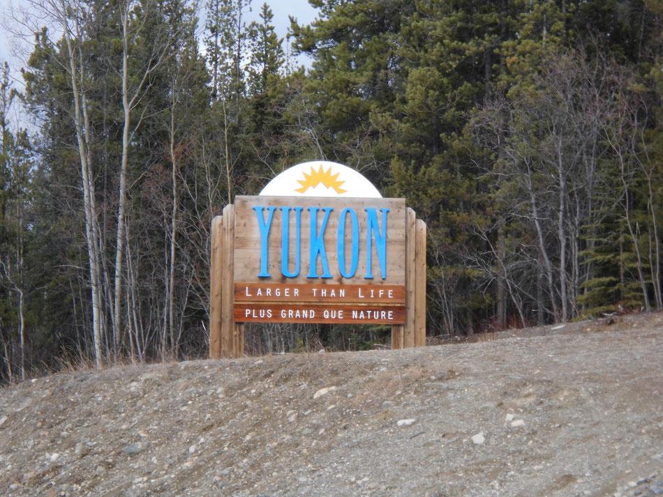 2013: Canada und Alaska. Hat schon was, dieses Schild.
