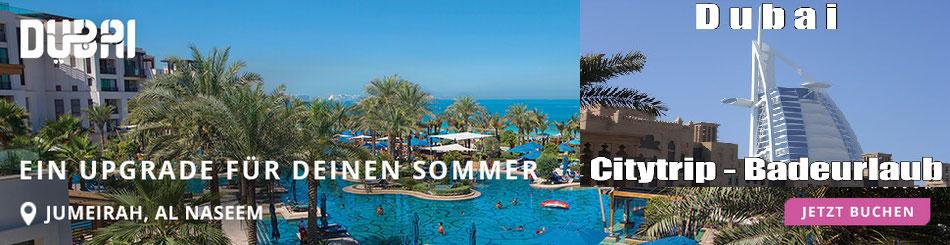 Dubai Top Angebote Luxusreisen zum Schnäppchen-Preis Dubai last minute & more mit Neckermann Alltours Reisen Meiers Weltreisen