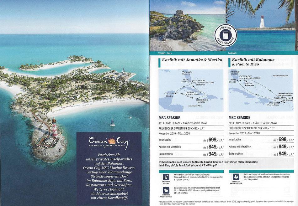 MSC Seaside Kombi-Kreuzfahrten 2 Wochen av 2.449,- € MSC Karibik Kreuzfahrt ab/bis Miami Florida incl. Linienflug ab Frankfurt mit alles inklusive Getränkepaket  Frühbucher-Angebot