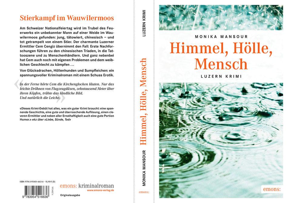 Himmel, Hölle, Mensch, Luzern Krimi von Monika Mansour