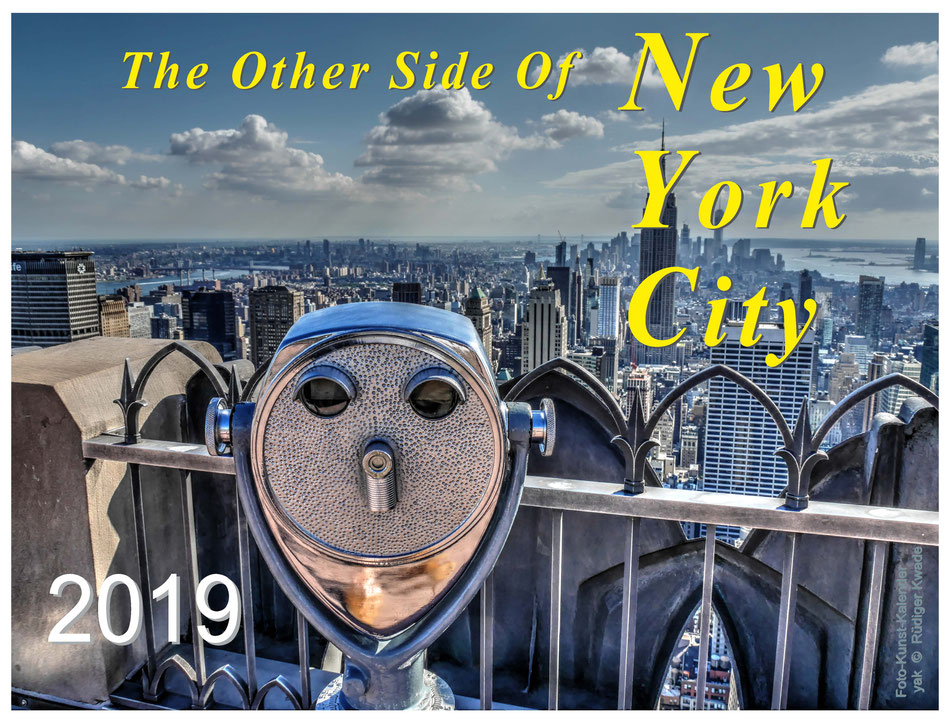 · foto-kunst-kalender 2019 · the other side of NYC · Deckblatt · yak © 2018 RK