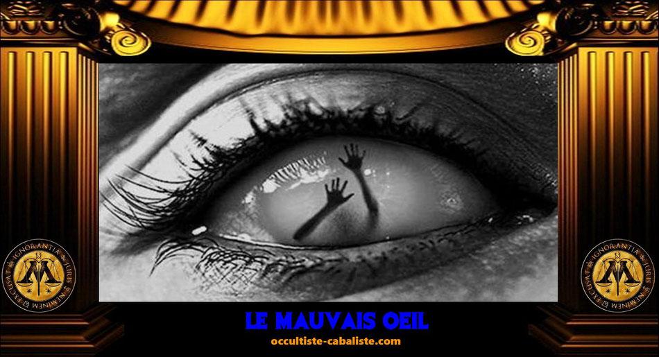 Le mauvais oeil, www.occultiste-cabaliste.com