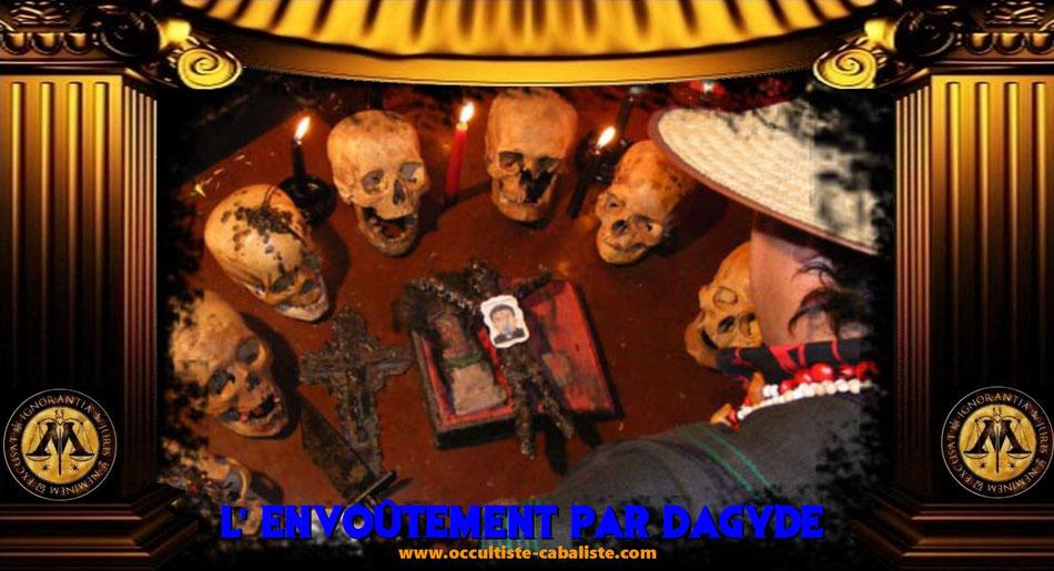 L'envoûtement par dagyde, www.occultiste-cabaliste.com