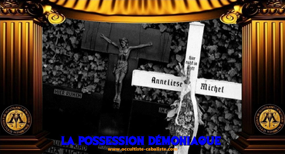 L'exorcisme d'Annieliese Michel, www.occultiste-cabaliste.com