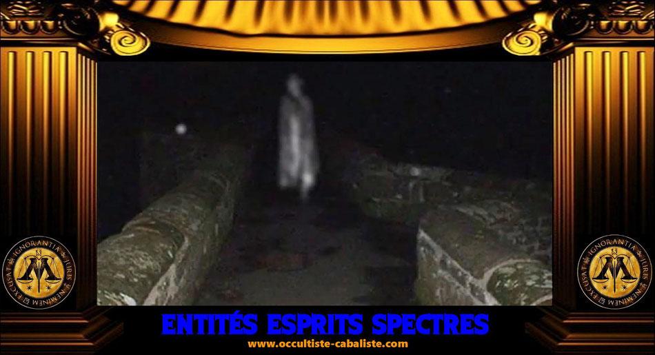 Entités esprits spectres poltergeist qui sont ils ? www.occultiste-cabaliste.com