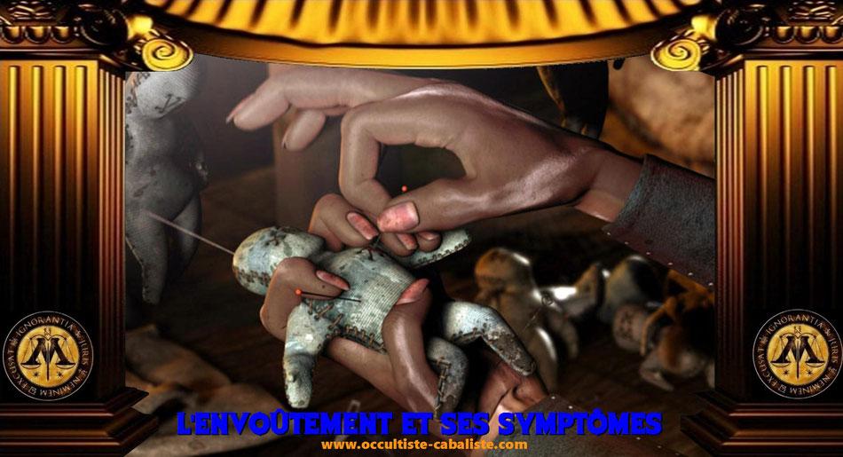 L'envoûtement et ses symptômes, www.occultiste-cabaliste.com