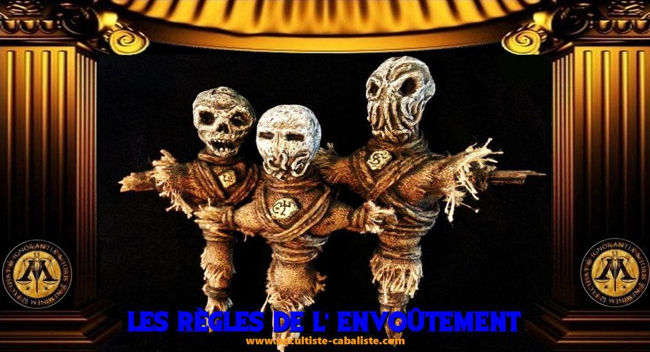 Les règles de l'envoûtement, www.occultiste-cabaliste.com