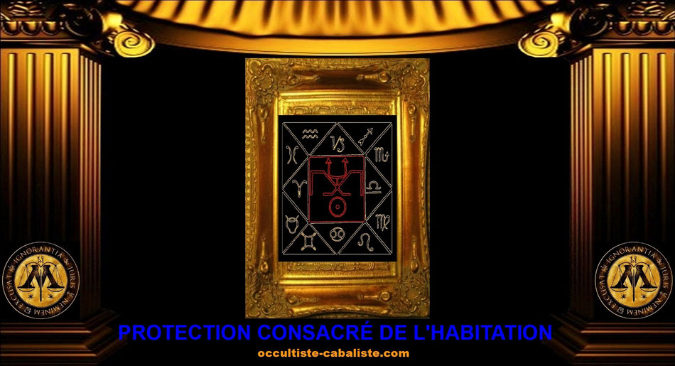 Protection Kabbalistique consacrée de l'habitation, www.occultiste-cabaliste.com