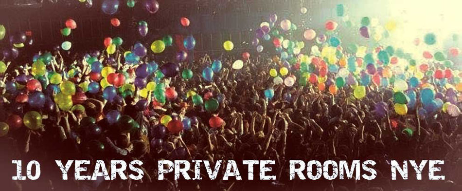 10 Years Private Rooms NYE